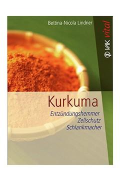 Kurkuma<br />Bettina-Nicola Lindner