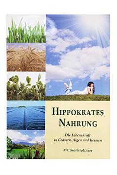 Hippokrates Nahrung<br />Martina Friedinger