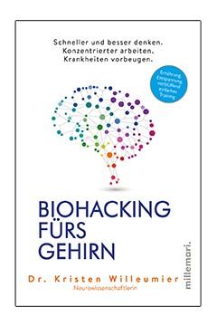 Biohacking fürs Gehirn <br /> Kristen Willeumier